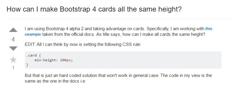 Insights on  exactly how can we  develop Bootstrap 4 cards just the  very same tallness?